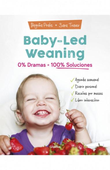 Baby-led weaning: 0% dramas, 100%...