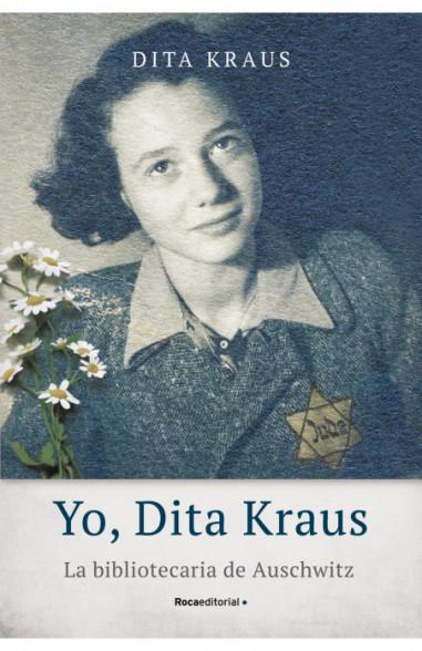 Yo, Dita Kraus. La bibliotecaria de...