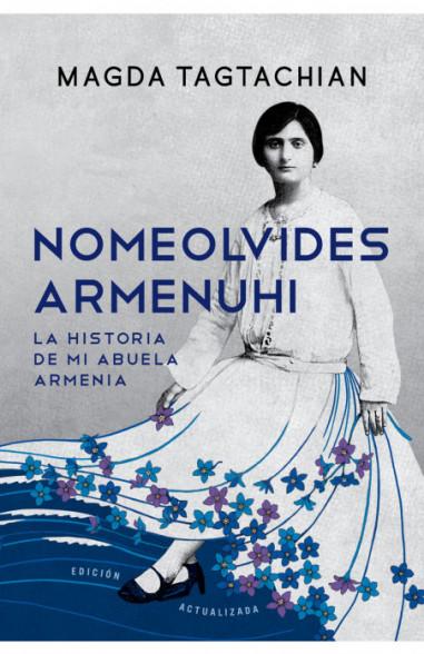Nomeolvides Armenuhi (Edición...