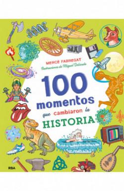 100 momentos que cambiaron...