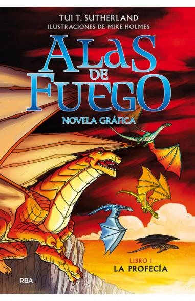 Alas de fuego 1. La profecía (novela...