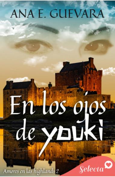 En los ojos de Youki (En los ojos del highlander 2)