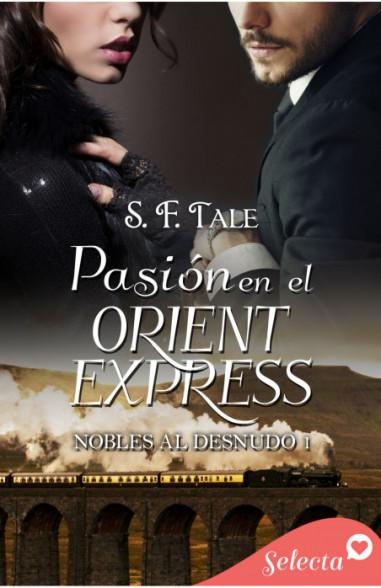 Pasión en el Orient Express (Nobles al desnudo 1)