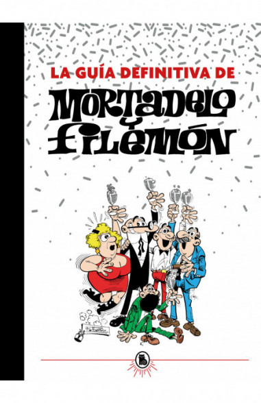 La guía definitiva de Mortadelo y Filemón