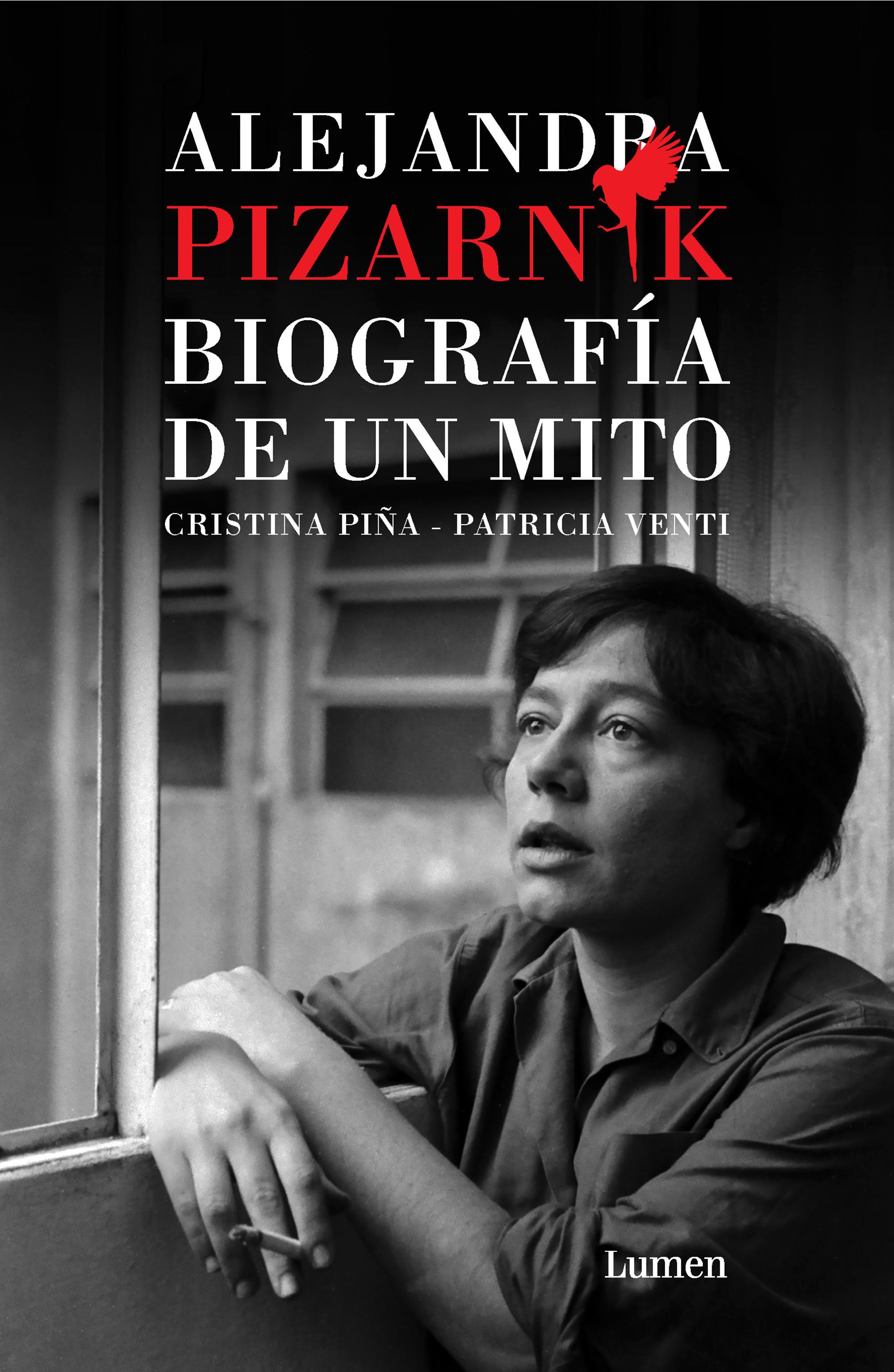 Alejandra Pizarnik. Biografía de un mito
