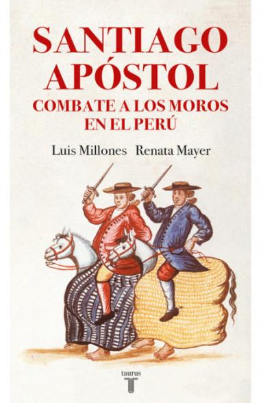 Santiago Apóstol combate a los moros...