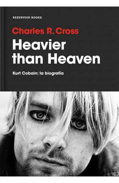 Heavier than Heaven