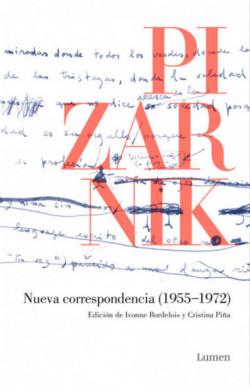 Nueva correspondencia Pizarnik (1955-1972)