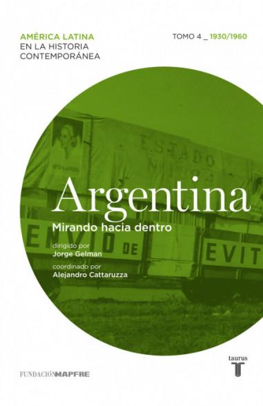 Argentina. Mirando hacia dentro (Tomo 4)