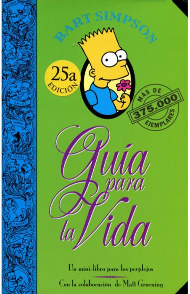 Bart Simpson. Guía para la vida (Los...