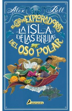 La isla de las brujas (El Club de los Exploradores del Oso Polar 2)