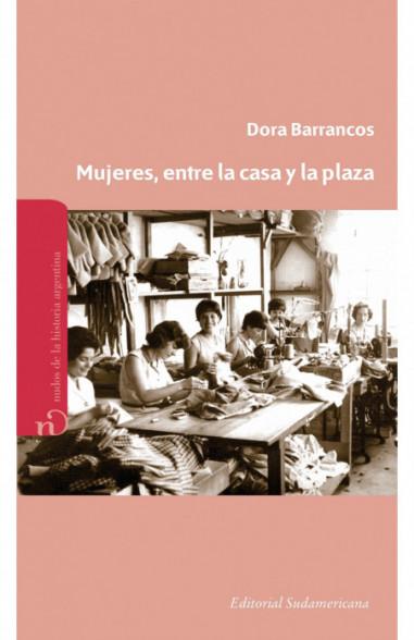 Mujeres. Entre la casa y la plaza