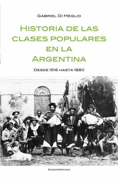 Historia de las clases populares en Argentina 1