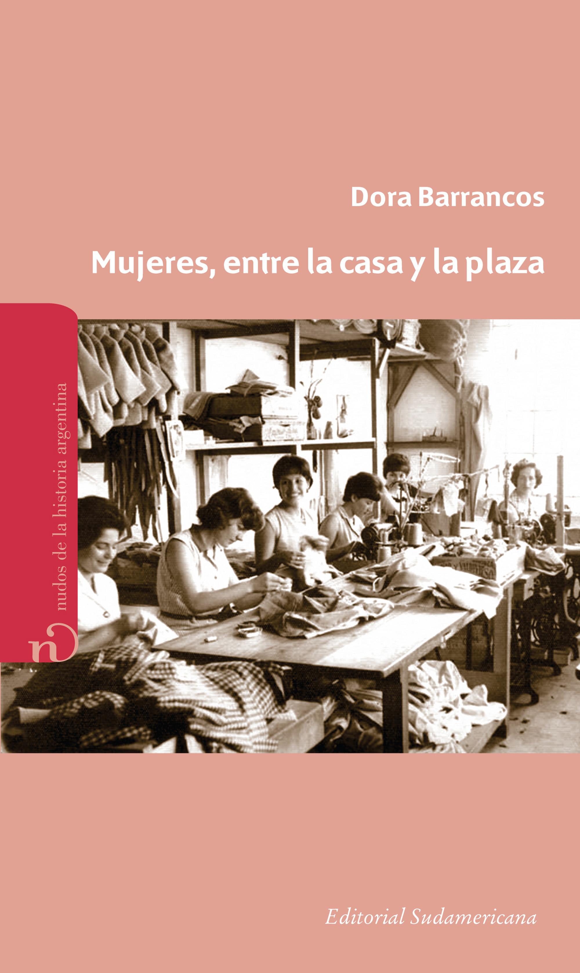 Mujeres, entre la casa y la plaza