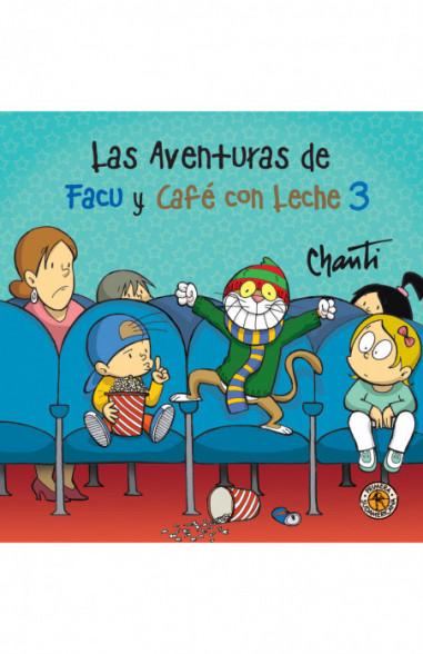 Las aventuras de Facu y Café con Leche 3