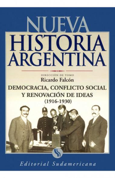 Democracia, conflicto social y renovador de ideas 1916-1930