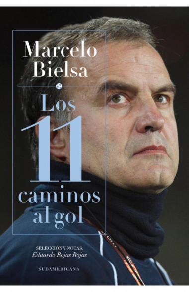 Marcelo Bielsa - Los 11 caminos al gol