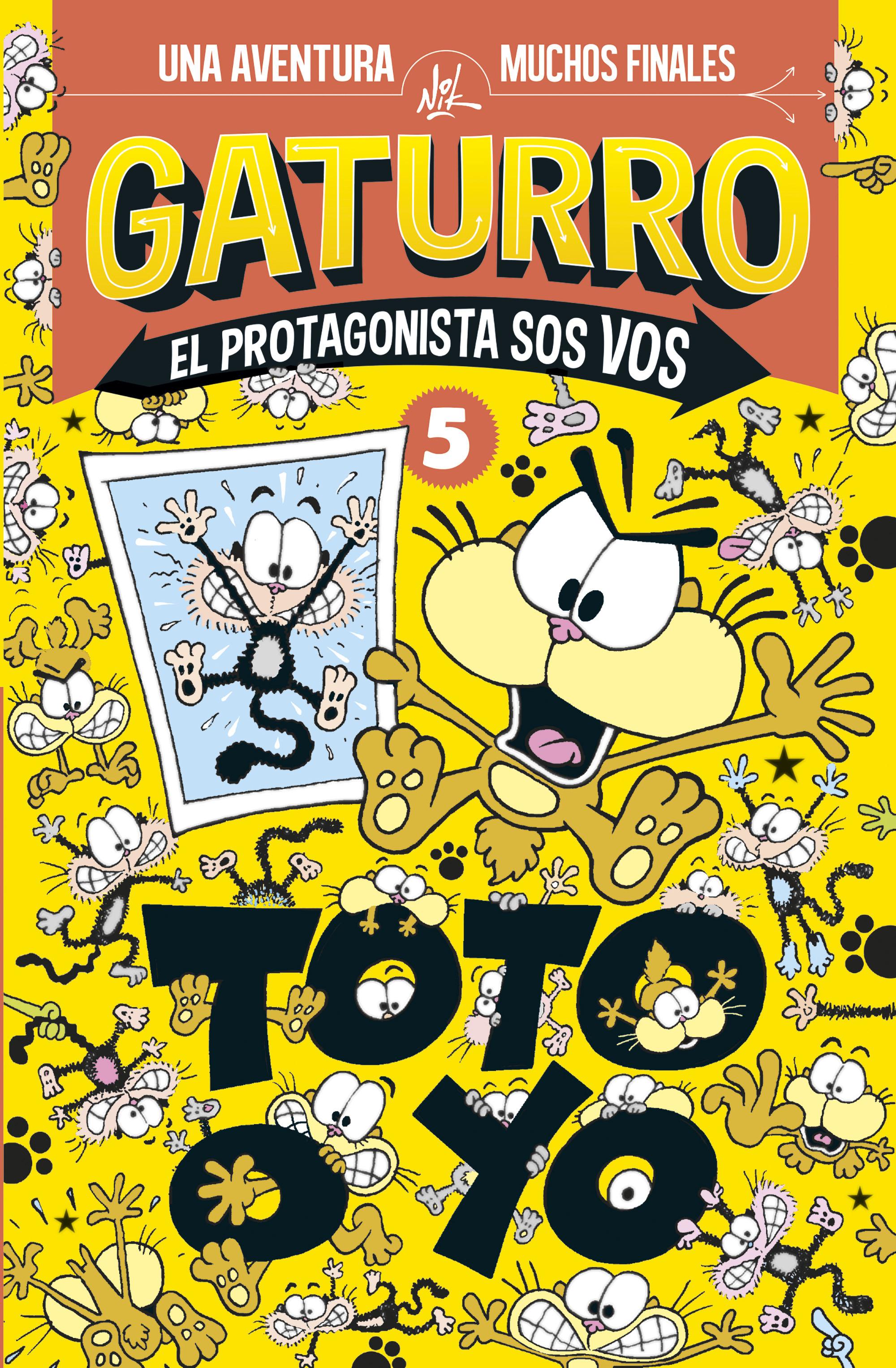 Toto o yo (Gaturro. El protagonista sos vos 5)