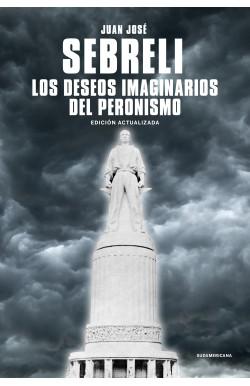 Los deseos imaginarios del peronismo