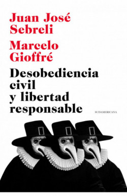 Desobediencia civil y libertad responsable