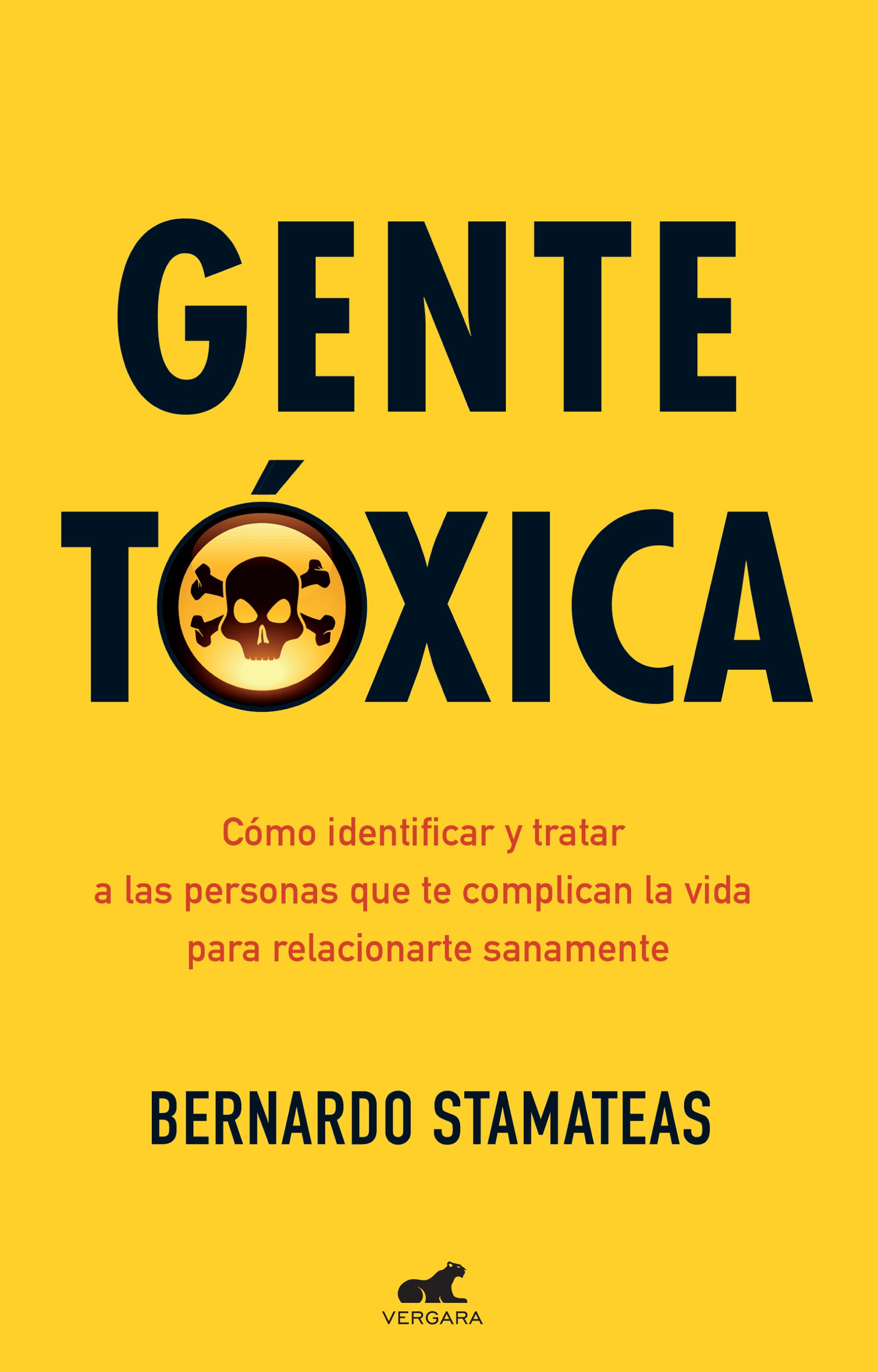 Gente tóxica (Edición aniversario)
