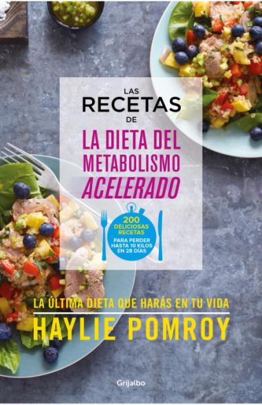 Las recetas de La dieta del metabolismo acelerado
