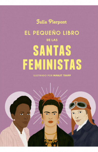 El pequeño libro de las santas feministas