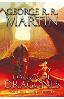 Danza de dragones (Canción de hielo y fuego V)