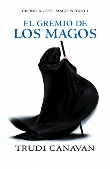 El gremio de los magos (Crónicas del...