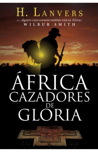 África. Cazadores de gloria (Serie...