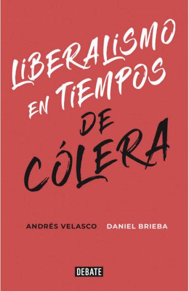 Liberalismo en tiempos de cólera