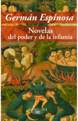 Novelas del poder y de la infamia
