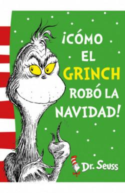 ¡Cómo el Grinch robó la...