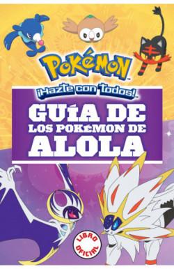 Guía de los Pokémon de Alola