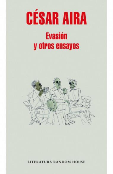 Evasión y otros ensayos