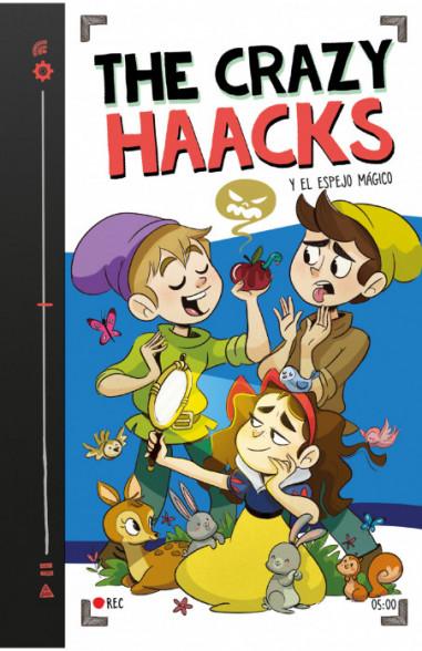 The Crazy Haacks y el espejo mágico...