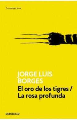 El oro de los tigres / La...