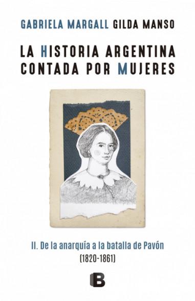 La historia argentina contada por...