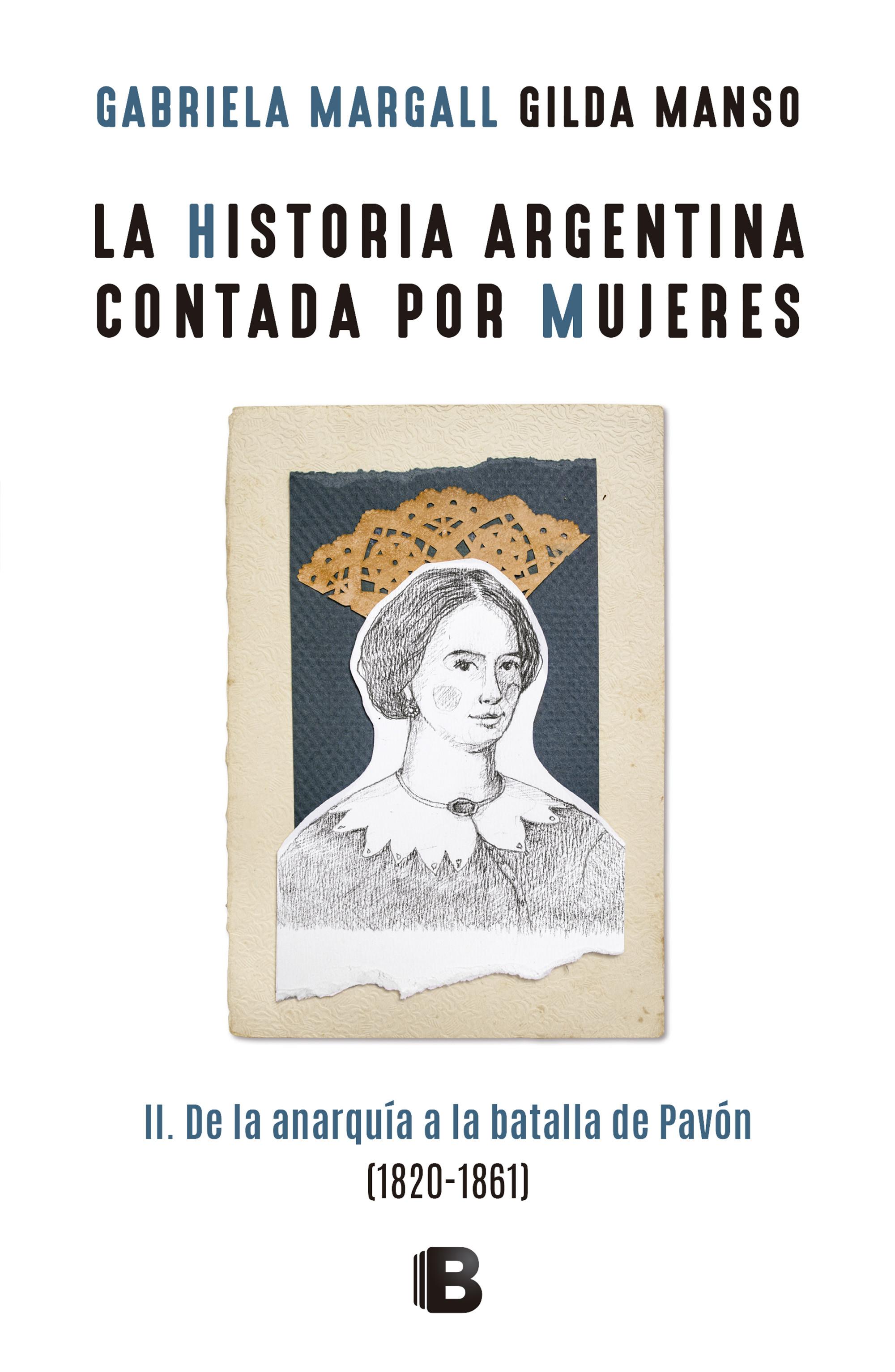 La historia argentina contada por mujeres II