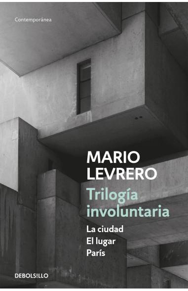 Trilogía involuntaria (La ciudad - El...