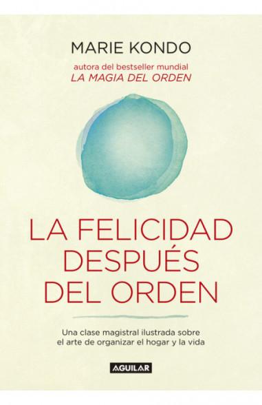 La felicidad después del orden (La...