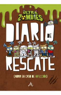 Diario de rescate (Zombie Infection 3)