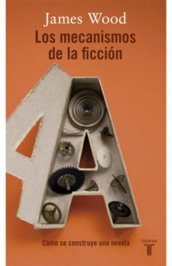 Los mecanismos de la ficción