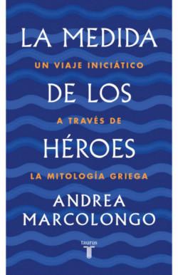 La medida de los héroes