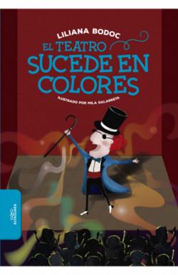 El teatro sucede en colores