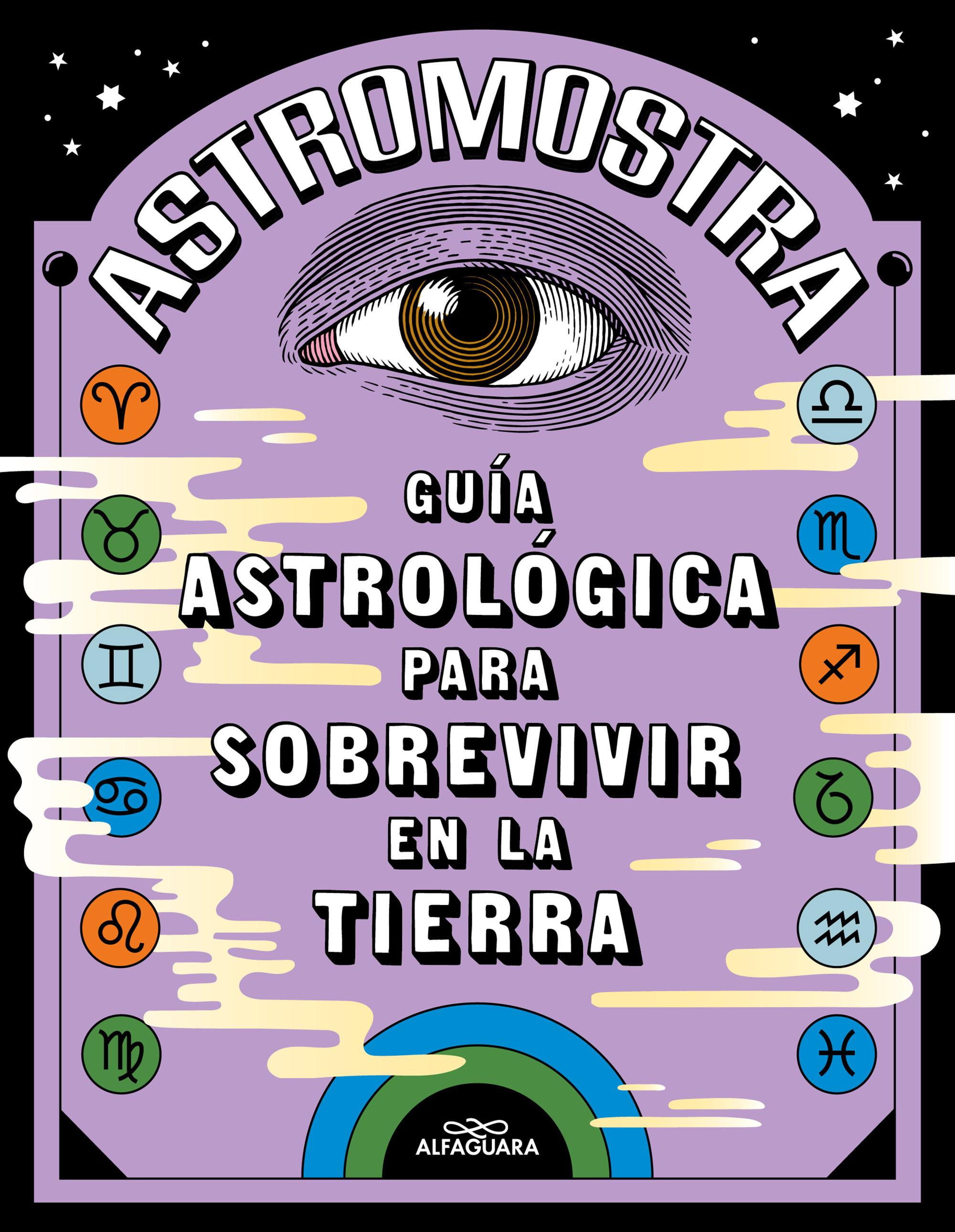 Guía astrológica para sobrevivir en la Tierra