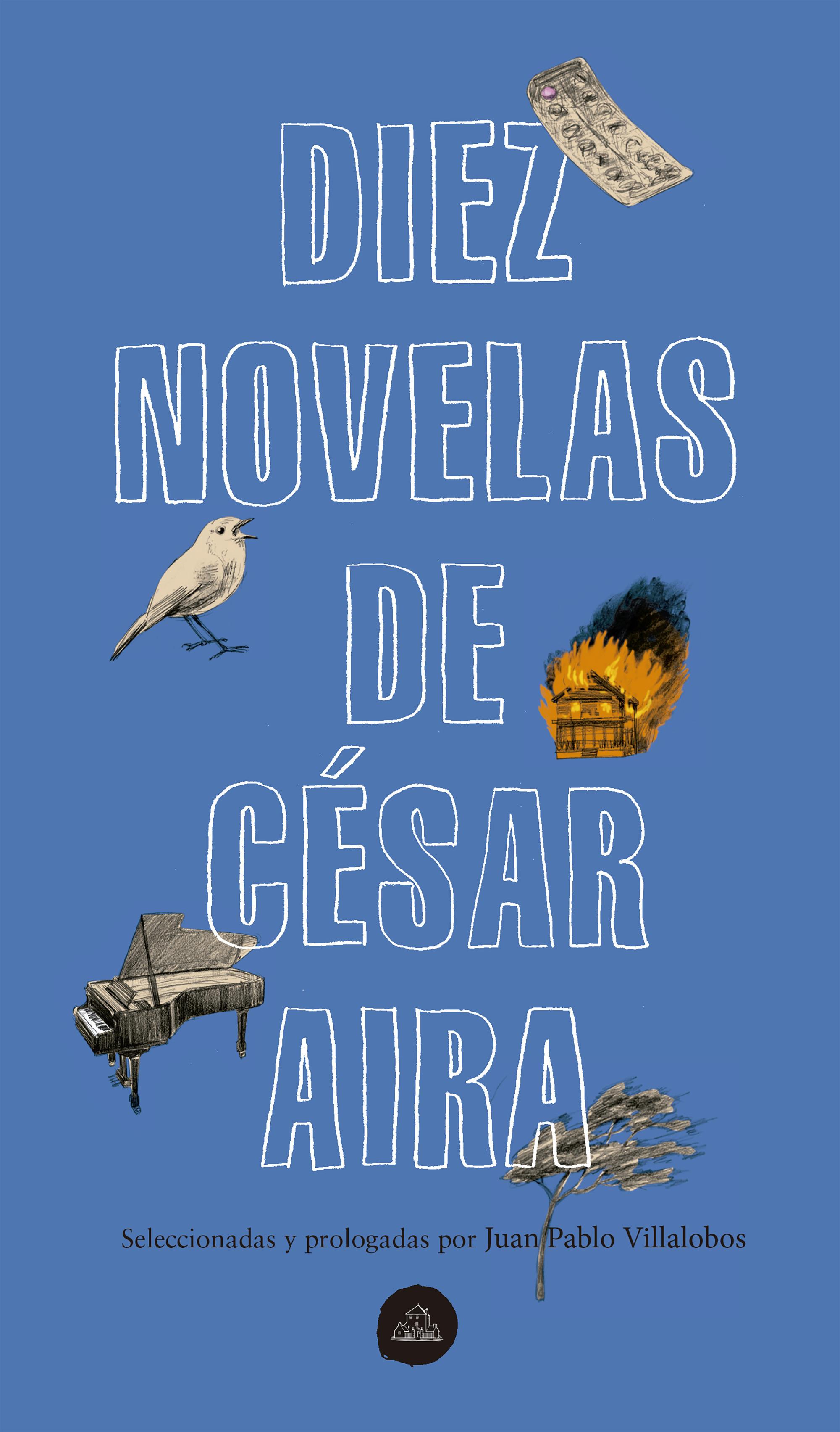 Diez novelas de César Aira
