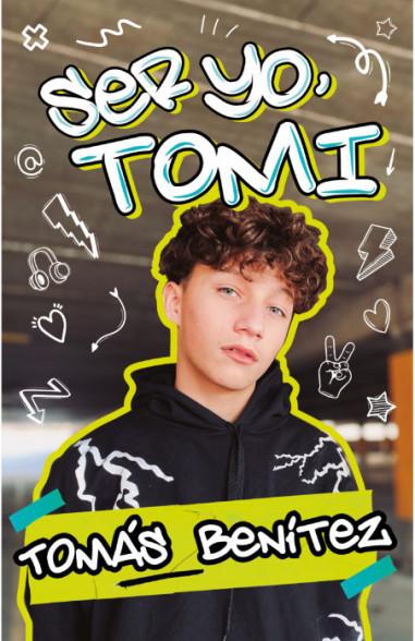 Ser yo, Tomi