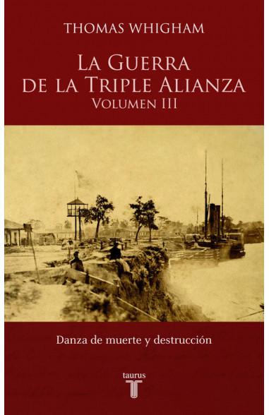 La guerra de la triple alianza III