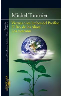 Viernes o los limbos del Pacífico   El Rey de los Alisos   Los meteoros
